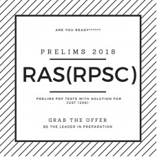 RAS(RPSC) Prelims Test Series 2018 (Only 24 Tests with solution-PDF)