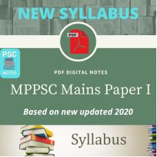 New Syllabus- MPPCS Mains PDF Notes Paper 1