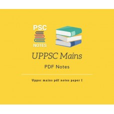 UPPCS Mains  Pdf  Notes Paper 1