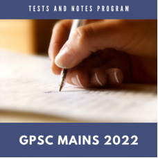 GPSC Mains Tests and Notes Program 2022