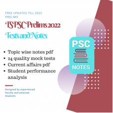 TSPSC Group I Prelims test-series and Notes Program-2022 Updated Notes and Tests