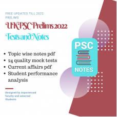 UKPCS Prelims test-series and Notes Program-2022 Updated Notes and Tests
