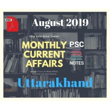 Uttarakhand August- 2019 Current Affairs PDF Module