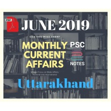 Uttarakhand June- 2019 Current Affairs PDF Module