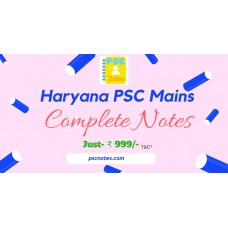 Haryana (HPSC) Mains All in One PDF Notes-General Studies