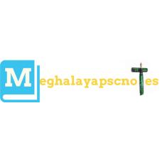Meghalaya PSC Notes