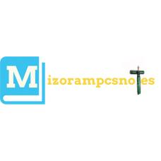 Mizoram PSC Notes