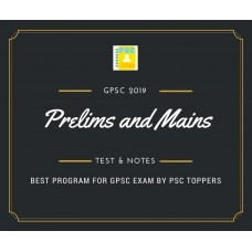 Gpsc Prelims and Mains Tests Series and Notes Program