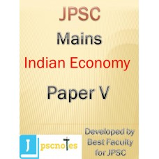 Paper V A(Indian Economy)  JPSC MAINS PDF MODULE