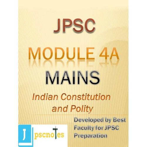 Paper IV A(Indian Constitution & Polity) JPSC MAINS PDF MODULE