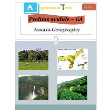 APSC  PDF Module 6A Assam Geography