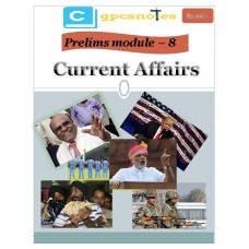 CGPCS  PDF Module 8 Current Affairs