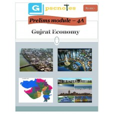 GPSC PDF Module 4A Gujarat Economy