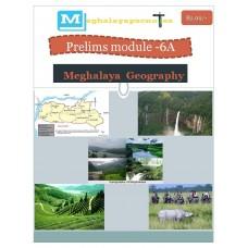 MEGHALAYA PDF Module 6A Meghalaya Geography