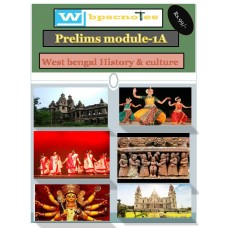 WBPSC  PDF Module 1A West Bengal  History